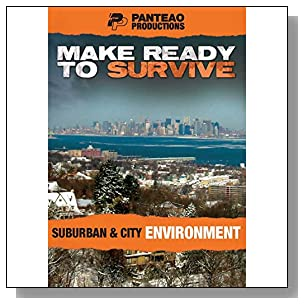 Panteao Productions: Make Ready to Survive: Suburban and City Environment - PMRS03 - Prepper - Survival Training - Survival Kit - Prepping - Bugging Out - Medium Term Survival - DVD