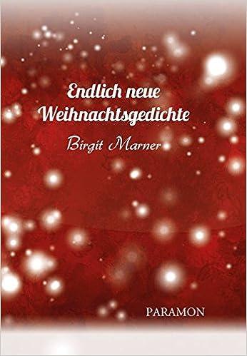Bayerische Weihnachtssprüche.Endlich Neue Weihnachtsgedichte Amazon De Birgit Marner Bücher