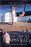 Round-Trip to Deadsville, Tim Matson, 1890132179