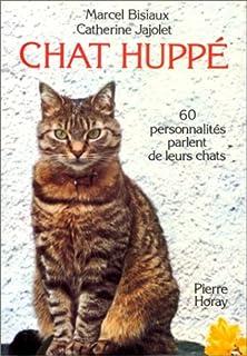 Chat huppé : 60 personnalités parlent de leurs chats