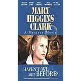 Mary Higgins Clark: Haven't We Met Before