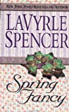 Spring Fancy, LaVyrle Spencer, 0515101222