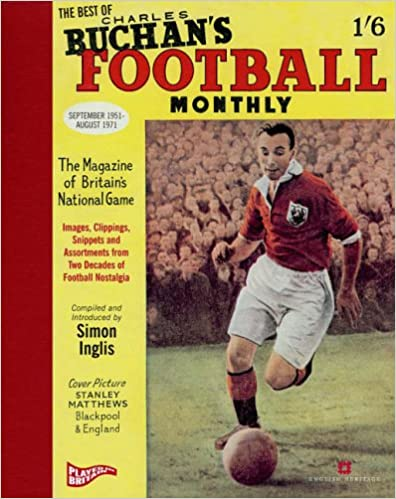 The Best of Charles Buchan's 'Football Monthly'