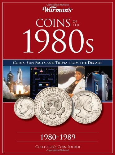Coins of the 1980s: A Decade of Coins (Warman's Decades Coin Folders) by Warman's (2011-08-02)