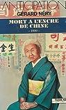 Mort à l'encre de Chine  par Nery  G