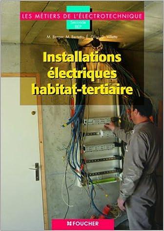 Téléchargements ebook gratuits pour Nook Tablet Les métiers de l'électronique : Installations électriques habitat-tertiaires PDF