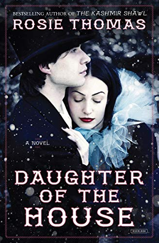 Daughter of the House: A - Rosie Thomas