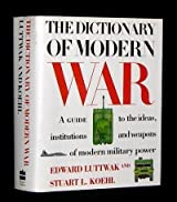 The Dictionary of Modern War