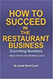 How to Succeed in the Restaurant Business, Joseph Zapoli, 0595351670