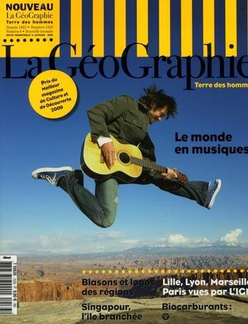 La Géographie n° 1533. Automne 2009. Le monde en musiques