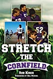 Stretch the Cornfield