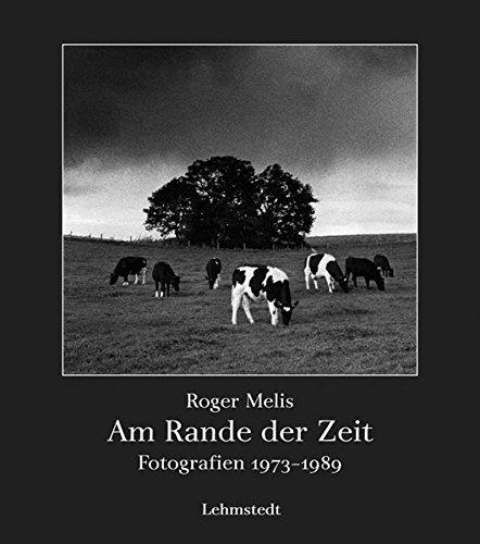 Am Rande der Zeit: Fotografien 1973-1989
