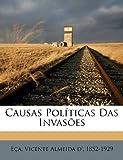 Causas Pol�ticas das Invas�es, , 1172427739