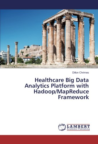 Healthcare Big Data Analytics Platform with Hadoop/MapReduce Framework