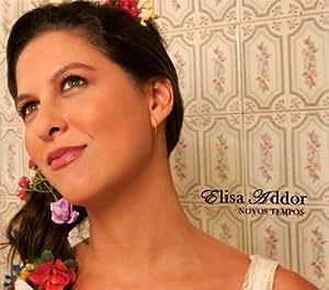 Elisa Addor - Novos Tempos - Amazon.com Music