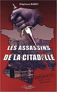 Les assassins de la citadelle par Stéphane Babey