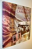 Becoming Canadians : Pioneer Sikhs in Their Own Words, Jagpal, Sarjeet Singh, 1550171089
