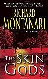 The Skin Gods: A Novel (Jessica Balzano & Kevin Byrne)