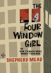 The Four-Window Girl, Or, How to Make More Money Than Men