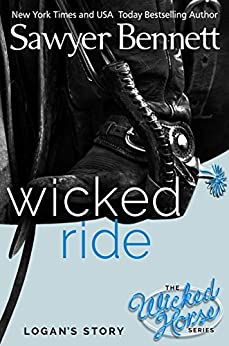 Wicked Ride (The Wicked Horse Series Book 4) by [Bennett, Sawyer]