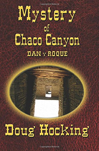 Mystery of Chaco Canyon: Dan y Roque (Volume 2)