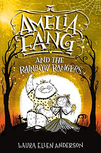 Amelia Fang and the Rainbow Rangers]()
