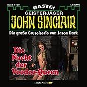Die Nacht der Voodoo-Queen (John Sinclair 1720) | Jason Dark