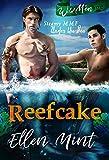Reefcake (A Ménage MMF Romance) (Wild Ménage Book 1) - Kindle edition by Mint, Ellen. Literature & Fiction Kindle eBooks @ Amazon.com.