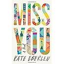 Miss You: A Novel