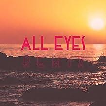 All Eyes (Craig Heneveld Remix)