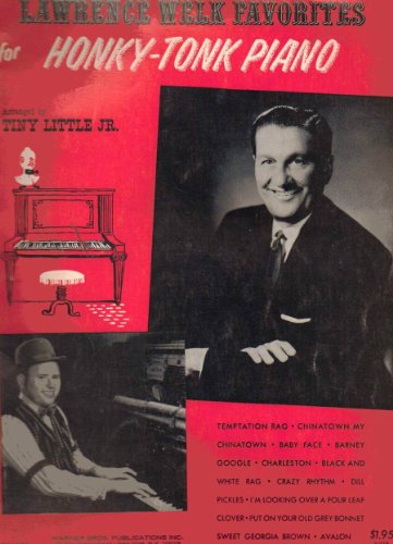 Honky Tonk Piano - Lawrence Welk Favorites for Honky-Tonk Piano
