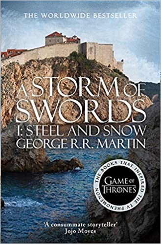 Fire And Ice Memory And Forgetting >> A Storm Of Swords Part 1 Steel And Snow A Song Of Ice And Fire