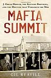Mafia Summit, Gil Reavill, 0312657757