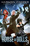 House of Dolls 3: A Superhero Thriller