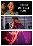 img - for British East Asian Plays book / textbook / text book