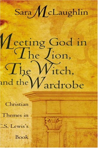 Meeting God in The Lion, the Witch, and the Wardrobe PDF