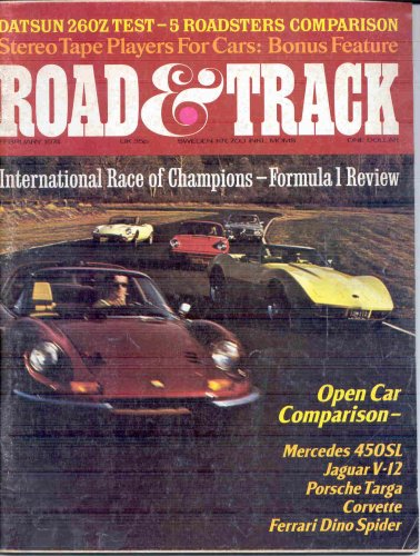 Formula 1 Magazine - ROAD AND TRACK MAGAZINE FEBRUARY 1974 FORMULA 1 REVIEW JAGUAR PORSCHE CORVETTE!