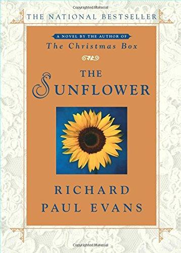 The Sunflower by Richard Paul Evans