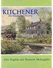 Kitchener: An Illustrated History