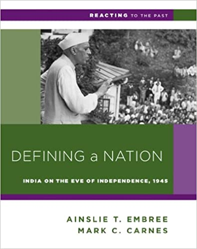 Defining a Nation: India on the Eve of Independence, 1945 (Reacting to the Past)