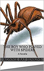 The Boy Who Played With Spiders: A Novella (Shivering Tales Book 1)