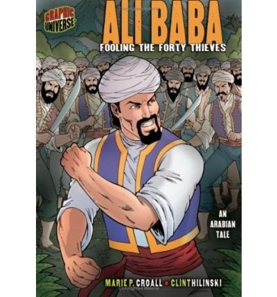 Ali Baba: Fooling the Forty Thieves: An Arabian Tale (Graphic Myths & Legends (Paperback)) (Paperback) - Common