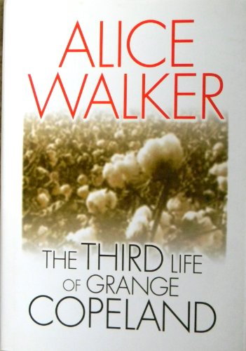 the third life of grange copeland Alice walker (born february 9, 1944) is an american novelist, short story writer, poet, and activist she wrote the novel the color purple (1982), for which she won the national book award for hardcover fiction, and the pulitzer prize for fiction she also wrote the novels meridian (1976) and the third life of grange copeland (1970), among other works an avowed feminist, walker coined the.