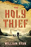 Download The Holy Thief: A Novel (Captain Alexei Korolev Novels Book 1) in PDF ePUB Free Online