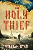 The Holy Thief: A Novel (Captain Alexei Korolev Novels)