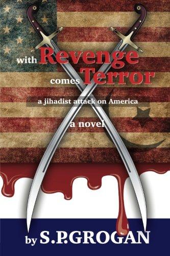 Read Online With Revenge comes Terror: a Jihadist Attack on America pdf epub
