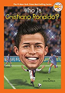Who Is Cristiano Ronaldo? (Who HQ NOW)