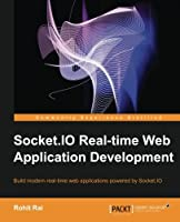 Socket.IO Real-time Web Application Development Front Cover