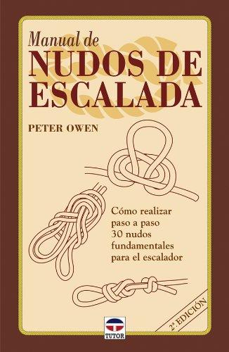 Manual de Nudos de Escalada: Amazon.es: Owen, Peter: Libros