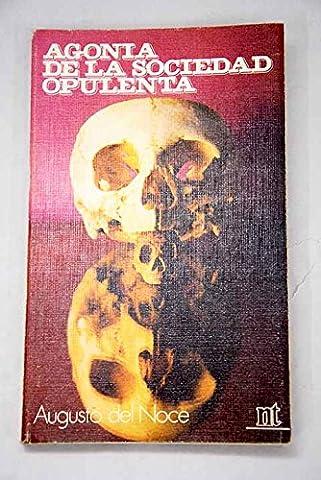 Agonía de la sociedad opulenta (Augusto Del Noce)